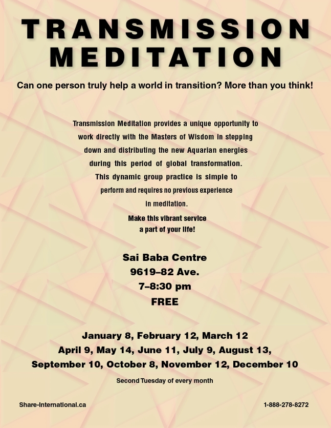 January 8, February 12, March 12, April 9, May 14, June 11, July 9, August 13, September 10, October 8, November 12, December 10, 2019 EdmontonTransmission meditation talks