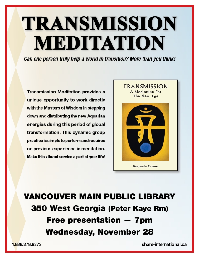 Wednesday, November 28, 2018 Vancouver Transmission meditation presentation