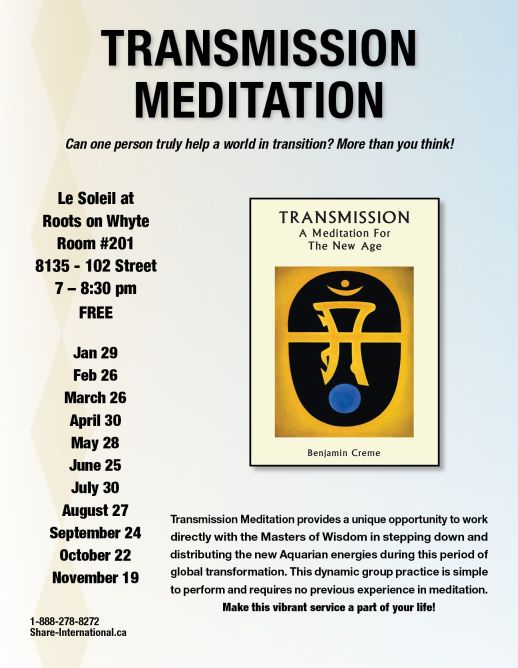 January 29, February 26, March 26, April 30, May 28, June 25, July 30, August 27, September 24, October 22, November 19, 2018 EdmontonTransmission meditation talks